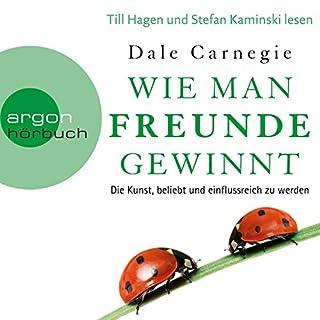 Wie man Freunde gewinnt     Die Kunst, beliebt und einflussreich zu werden              Autor:                                                                                                                                 Dale Carnegie                               Sprecher:                                                                                                                                 Till Hagen,                                                                                        Stefan Kaminski                      Spieldauer: 7 Std. und 29 Min.     4.608 Bewertungen     Gesamt 4,7