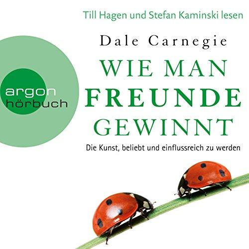 Wie man Freunde gewinnt     Die Kunst, beliebt und einflussreich zu werden              Autor:                                                                                                                                 Dale Carnegie                               Sprecher:                                                                                                                                 Till Hagen,                                                                                        Stefan Kaminski                      Spieldauer: 7 Std. und 29 Min.     4.927 Bewertungen     Gesamt 4,7