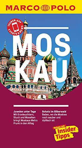 MARCO POLO Reiseführer Moskau: inklusive Insider-Tipps, Touren-App, Events&News & Kartendownloads (MARCO POLO Reiseführer E-Book)