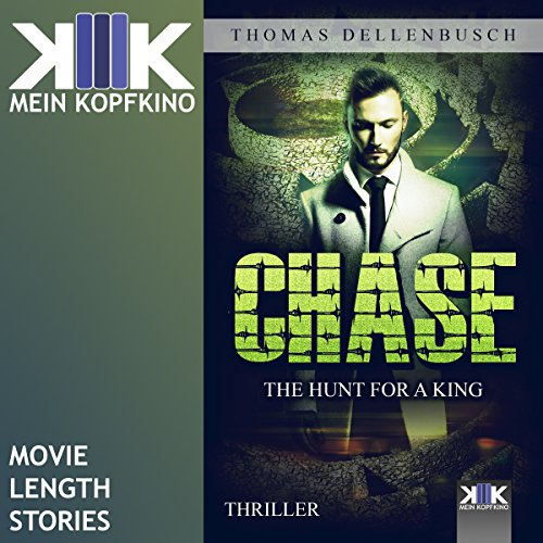 Chase: The Hunt for a King audiobook cover art
