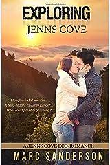 Exploring Jenns Cove (Jenns Cove Eco-romance) Paperback