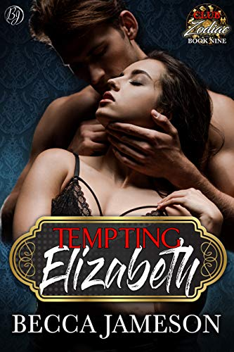 Tempting Elizabeth (Club Zodiac Book 9)