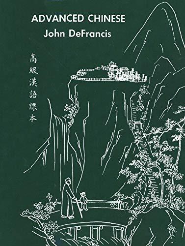 Defrancis, J: Advanced Chinese (Yale Language S)