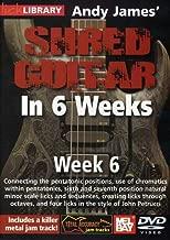 Hal Leonard 393163 Andy James' Shred Guitar in 6 Weeks, Week