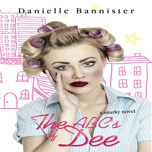 The ABC's of Dee audiobook cover art