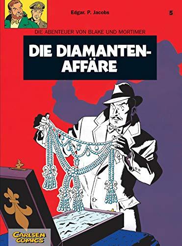 Die Abenteuer von Blake und Mortimer, Bd.5, Die Diamantenaffäre