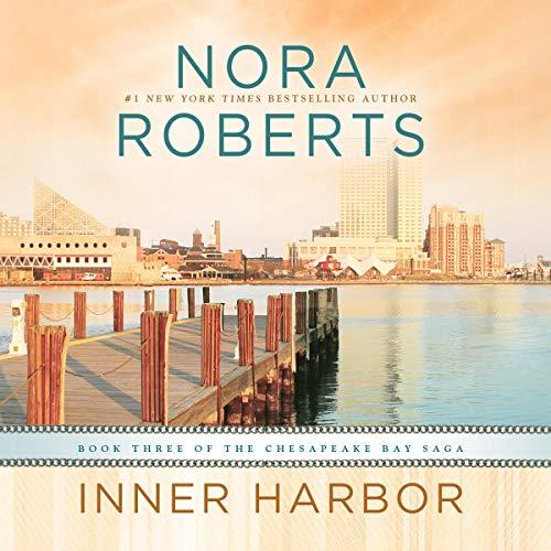 Inner Harbor Audiobook By Nora Roberts cover art