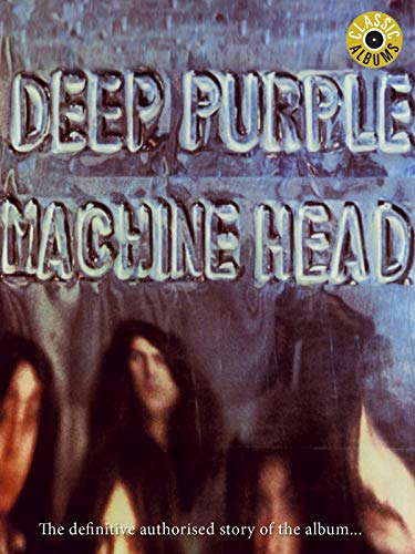 Deep Purple - Machine Head (Classic Album) [OV]