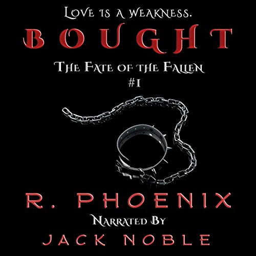 Bought (The Fate of the Fallen, book 1) - R. Phoenix