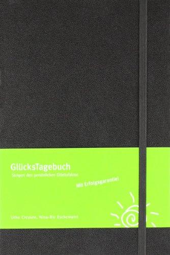 GlücksTagebuch (schwarz): Steigert den persönlichen Glücksfaktor.