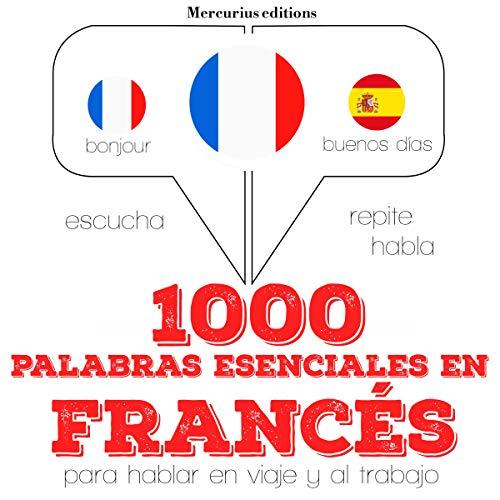 1000 palabras esenciales en francés  By  cover art