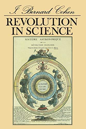 Revolution in Science by I. Bernard Cohen