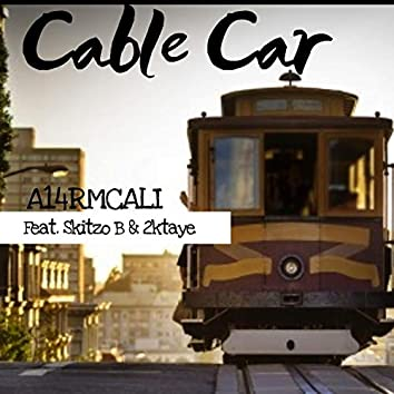 Cable Cars (feat. Skitzobeats & 2ktaye)