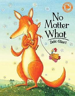 No Matter What: Big Book by [Debi Gliori]
