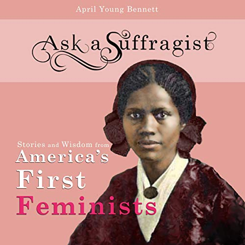 Ask a Suffragist audiobook cover art