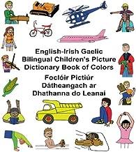 English-Irish Gaelic Bilingual Children's Picture Dictionary Book of Colors Foclóir Pictiúr Dátheangach ar Dhathanna do Leanaí (FreeBilingualBooks.com)