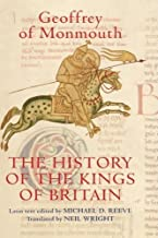 The History of the Kings of Britain: An edition and translation of the De gestis Britonum (Historia Regum Britanniae) (Arthurian Studies) by Geoffrey of Monmouth (2007-11-15)