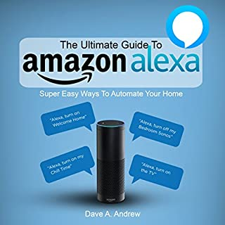 The Ultimate Guide to Amazon Alexa audiobook cover art