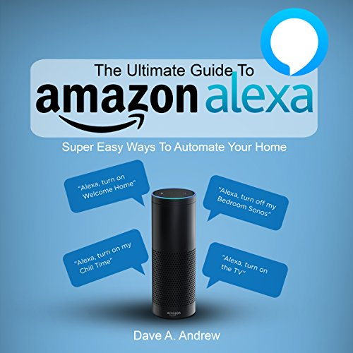 The Ultimate Guide to Amazon Alexa cover art