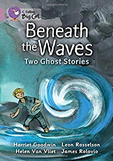 Beneath the Waves: Two Ghost Stories: Band 18/Pearl
