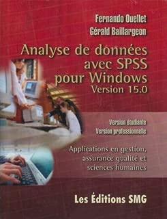 Analyse de Donnees avec Spss pour Windows Version 15 0 Version Etudiante Version Professionnelle App (French Edition)