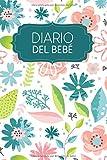 Diario del bebé: Diario del bebé para completar durante 1 año para registrar el crecimiento de su bebé   Motivo: Flores pastel