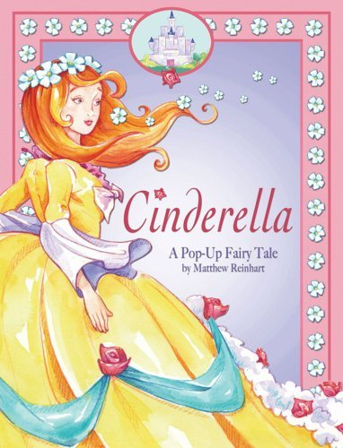Cinderella: A Pop Up Fairy Tale by …