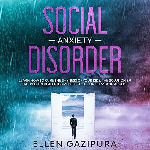 Social Anxiety Disorder Audiobook By Ellen Gazipura cover art