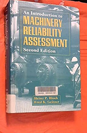An Introduction to Machinery Reliability Assessment