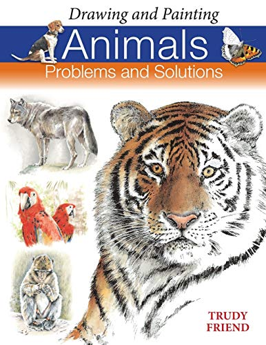 Drawing and Painting Animals: Problems and Solutions