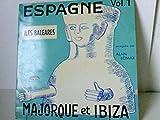 Espagne Vol. 1 Iles Baleares Majorque et Ibiza LOS SERRANOS: HAN LLEGADO LOS SERRANOS
