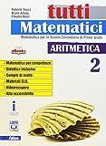 Tutti matematici. Per la Scuola media. Con e-book. Con espansione online (Vol. 2)