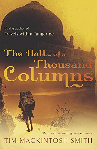 Hall of a Thousand Columns: Hindustan to Malabar With Ibn Battutah [Lingua Inglese]
