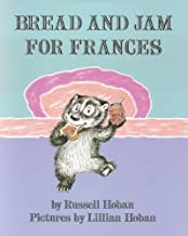 Bread and Jam for Frances (I Can Read Book 2) by Hoban, Russell (1986) Paperback