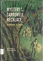 Mystery of the Carrowell Necklace 0688413943 Book Cover