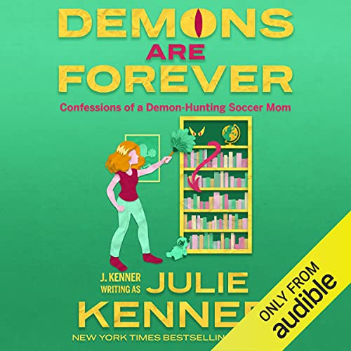 Demons Are Forever Audiobook By Julie Kenner cover art