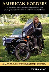 American Borders: A solo-circumnavigation of the U.S. with a Sidecar 1