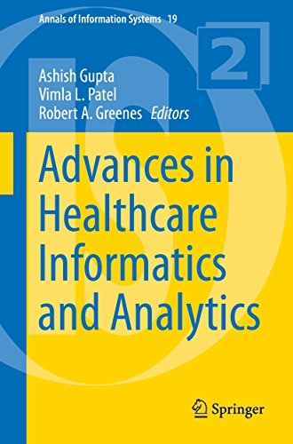 Advances in Healthcare Informatics and Analytics (Annals of Information Systems Book 19)