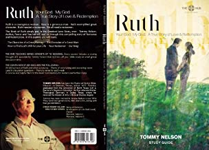 Ruth Study Guide (My God. Your God. A True Story of Love & Redemption)