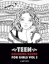 Teen Coloring Books For Girls: Vol 2: Detailed Drawings for Older Girls & Teenagers; Fun Creative Arts & Craft Teen Activi...