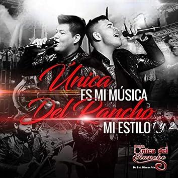Única Es Mi Música del Rancho Mi Estilo, Vol. 1 & 2