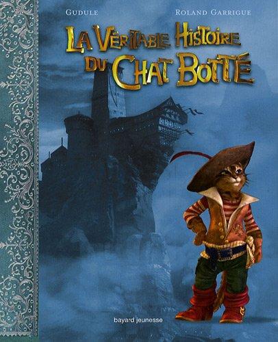 Veritable histoire du chat botte (la)