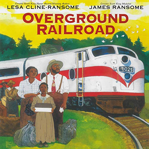 Overground Railroad Audiobook By Lesa Cline-Ransome cover art