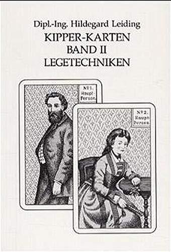 Kipper-Karten, in 2 Bdn., Bd.2, Legetechniken