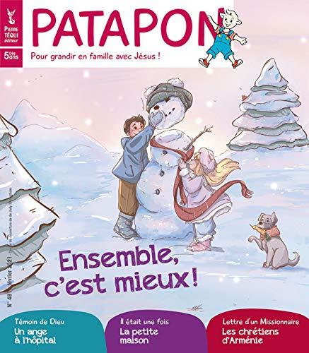 Patapon Fevrier 2021 N 481 - Ensemble, C'Est Mieux !