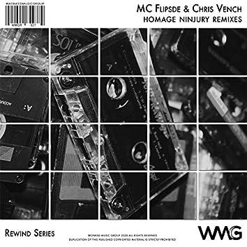 Rewind Series: MC Flipside & Chris Vench - Homage (Ninjury Remixes)