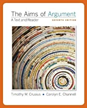 The Aims of Argument: A Brief Guide by Crusius, Timothy [McGraw-Hill Humanities/Social Sciences/Languages, 2010] (Paperback) 7th Edition [ Paperback ]