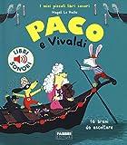 Paco e Vivaldi. Ediz. a colori...