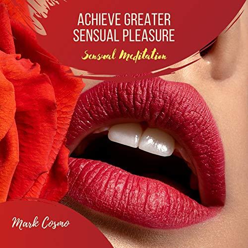 Achieve Greater Sensual Pleasure Titelbild