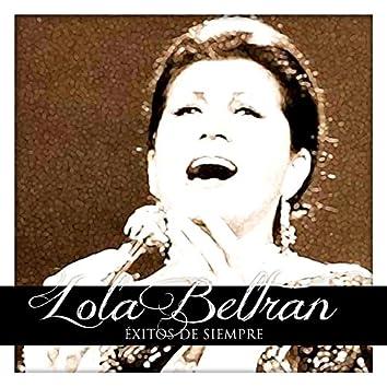 Lola Beltran Éxitos de Siempre